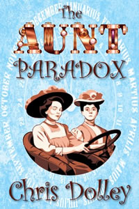 The Aunt Paradox by Chris Dolley