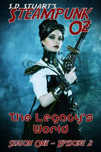 The Legacy's World: Season One - Episode 2 by S. D. Stuart