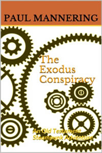 The Exodus Conspiracy by Paul Mannering