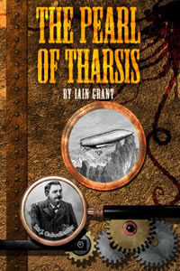 The Pearl of Tharsis by Iain Grant