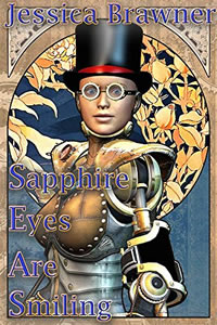 Sapphire Eyes are Smiling by Jessica Brawner