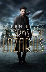 Storms of Lazarus by Karen Kincy
