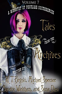 Tales from the Archives:  (Collection 7)