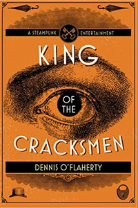 King of the Cracksmen by Dennis O'Flaherty