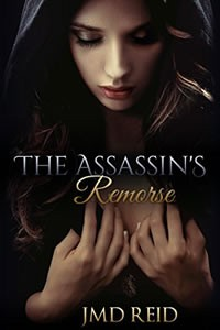 The Assassin's Remorse by JMD Reid