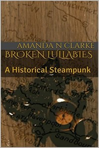Broken Lullabies by Amanda N Clarke