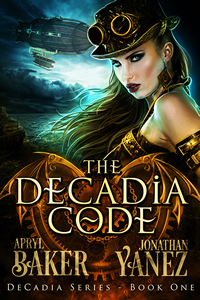 The DeCadia Code by Apryl Maker & Jonathan Yanez