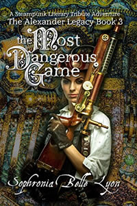 The Most Dangerous Game by Sophronia Belle Lyon