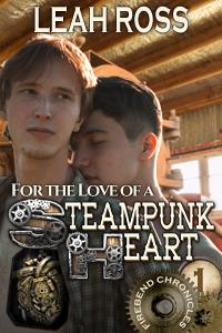 For the Love of Steampunk Heart by Leah Ross