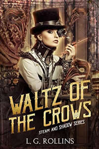Waltz of the Crows by L.G. Rollins