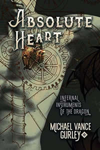 Absolute Heart by Michael Vance Gurley